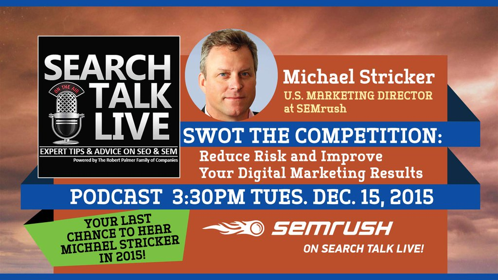 Digital Marketing Podcast with Michael Stricker of SEMRush