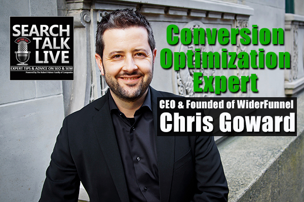 Chris Goward on Search Talk Live Digital Marketing Podcast