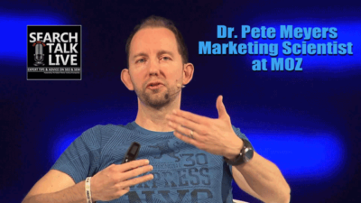 Dr Pete Myers on the #1 Digital Marketing Podcast Search Talk Live